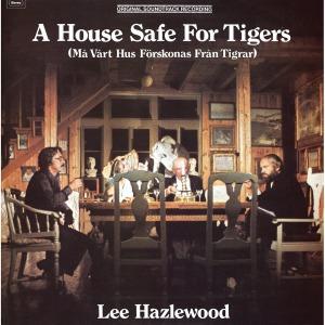 hazlewood,lee - a house safe for tigers