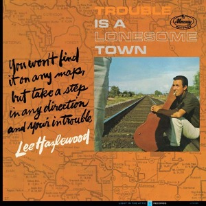 hazlewood,lee - trouble is a lonesome town
