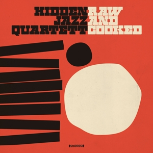 hidden jazz quartett - raw and cooked