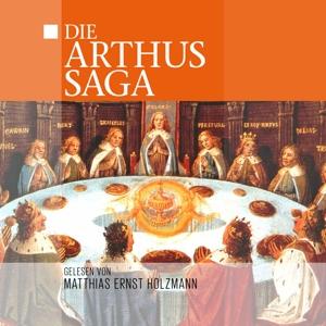 holzmann,matthias - die arthus saga