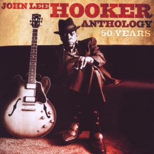 hooker,john lee - anthology-50 years