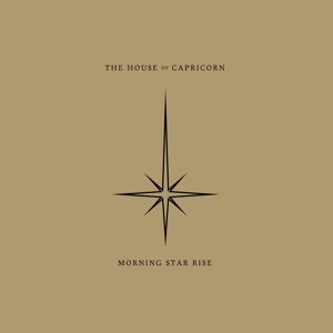 house of capricorn,the - morning star rise