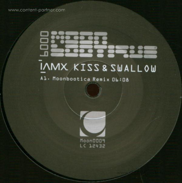 i am x - kiss & swallow (moonbootica remix)