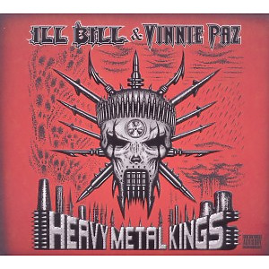ill bill & paz,vinnie - heavy metal kings