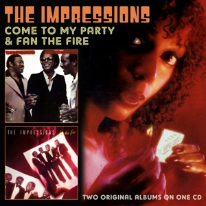 impressions,the - come to my party/fan the fire