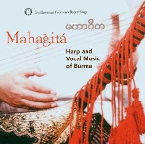 inle myint maung and yi yi thant - mahagit: harp and vocal music of burma