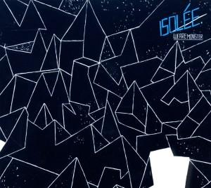 isolee - we are monster (+bonus tracks)