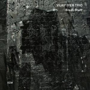iyer,vijay trio - break stuff