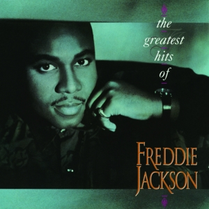jackson,freddie - the greatest hits of freddie jackson