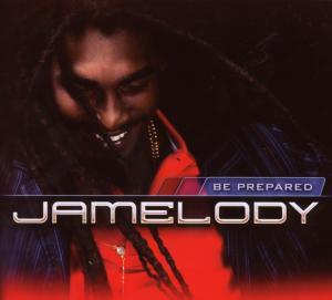jamelody - be prepared