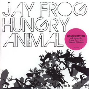 jay frog - hungry animal *house mixes