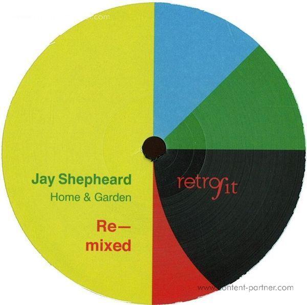 jay shepheard - home & garden remixed