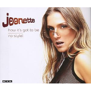jeanette - how it's got to be/no style!