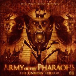 jedi mind tricks presents - army of pharoahs-the unholy terror