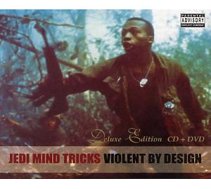 jedi mind tricks - violent by design (deluxe edition)