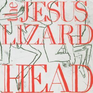 jesus lizard,the - head/pure (remaster/reissue)
