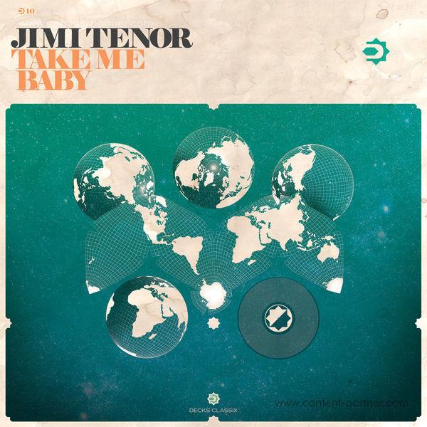 jimi tenor - take me baby (Back in)