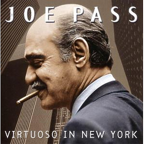 joe pass - virtuoso in new york