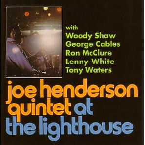 joe-quintet henderson - at the lighthouse