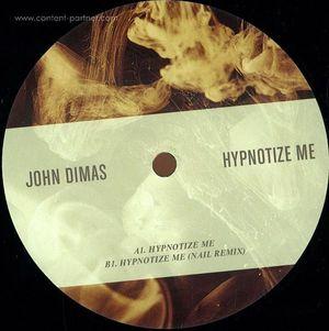 john dimas - hypnotize me
