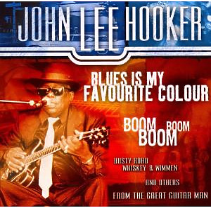 john lee hooker - blues is my favourite colour