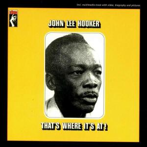 john lee hooker - that's where it's at