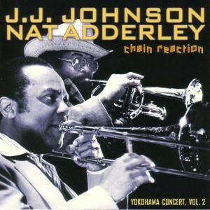 johnson,j.j.-adderley,nat - chain reaction-yokohama conc.2