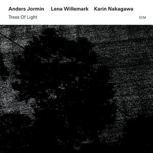 jormin,anders/willemark,lena/nakagawa,ka - trees of light