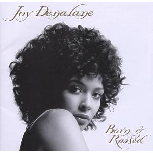 joy denalane - born & raised