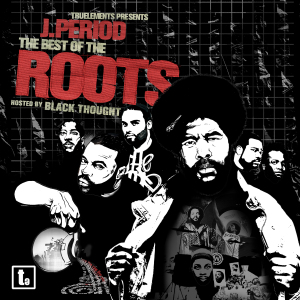j.period & the roots - the best of the roots