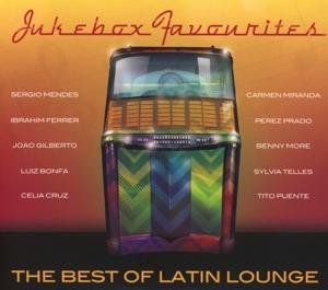 jukebox favourites - the best of latin lounge