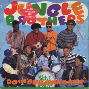 jungle brothers - doin' our own dang