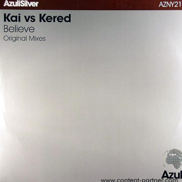 kai vs. kered - believe