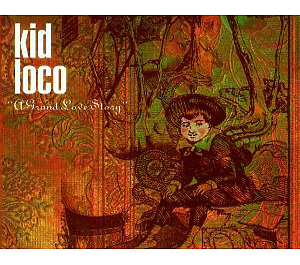 kid loco - grand love story