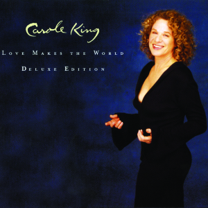king,carole - love makes the world deluxe edition