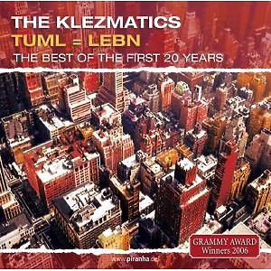 klezmatics,the - tuml=lebn.the best of the first 20 years