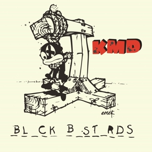 kmd - black bastards (deluxe edition)