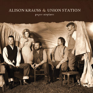 krauss,alison & union station - paper airplane (tour edition)