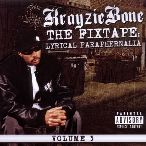 krayzie bone - lyrical paraphernalia (fixtape vol.3)