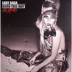 lady gaga - Born this Way the remixes