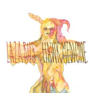 lazarus - hawk medicine