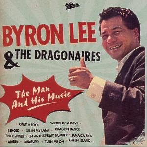 lee,byron & the dragonaires - the man and his music