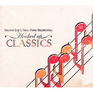 lee,shawn's ping pong orchestra - hooked up classics