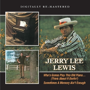 lewis,jerry lee - who's gonna play this old piano/sometime
