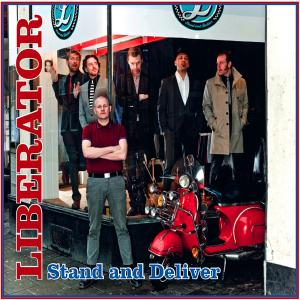 liberator - stand and deliver