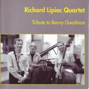 lipiec quartet,richard - tribute to benny goodman