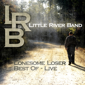 little river band - lonesome loser-best of live