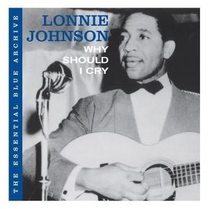 lonnie johnson - the essential blue archiv-why should i c