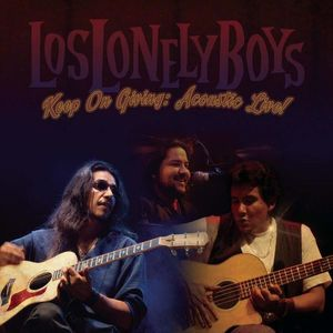 los lonely boys - keep on giving acoustic live