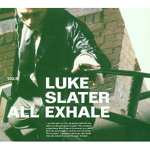 luke slater - all exhale remixed